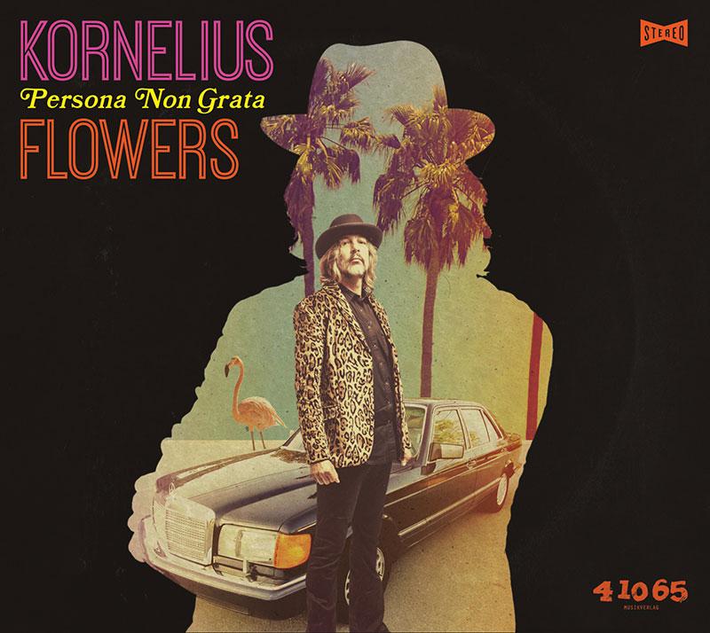 Kornelius Flowers - Persona Non Grata